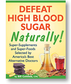 Defeat High Blood Sugar — Naturally! (2013)