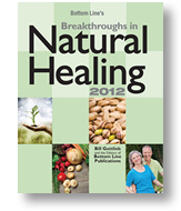 Bottom Line's Breakthroughs in Natural Healing (2012)
